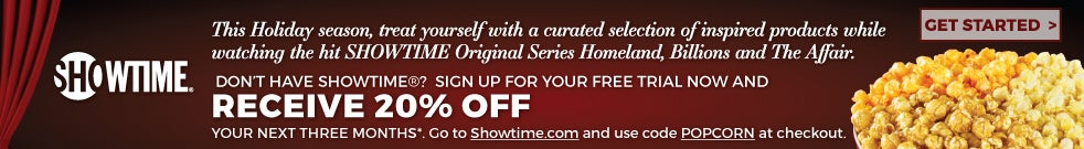 Special offer from Showtime and The Popcorn Factory